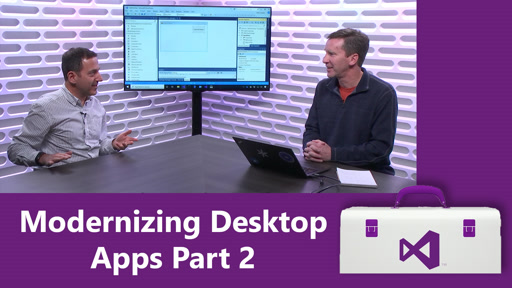 Modernizing Desktop Apps Part 2