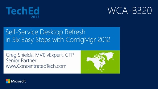 Implementing Self-Service Desktop Refresh in Six Easy Steps with Microsoft System Center 2012 SP1 - Configuration Manager
