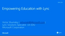 Empowering Education with Lync