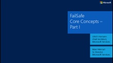 Episode 1 - FailSafe Core Concepts, Part I