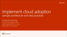 Implement cloud adoption – sample architecture and best practices