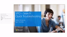 Support Corner Webcast: SPO Search – Quick Troubleshooting