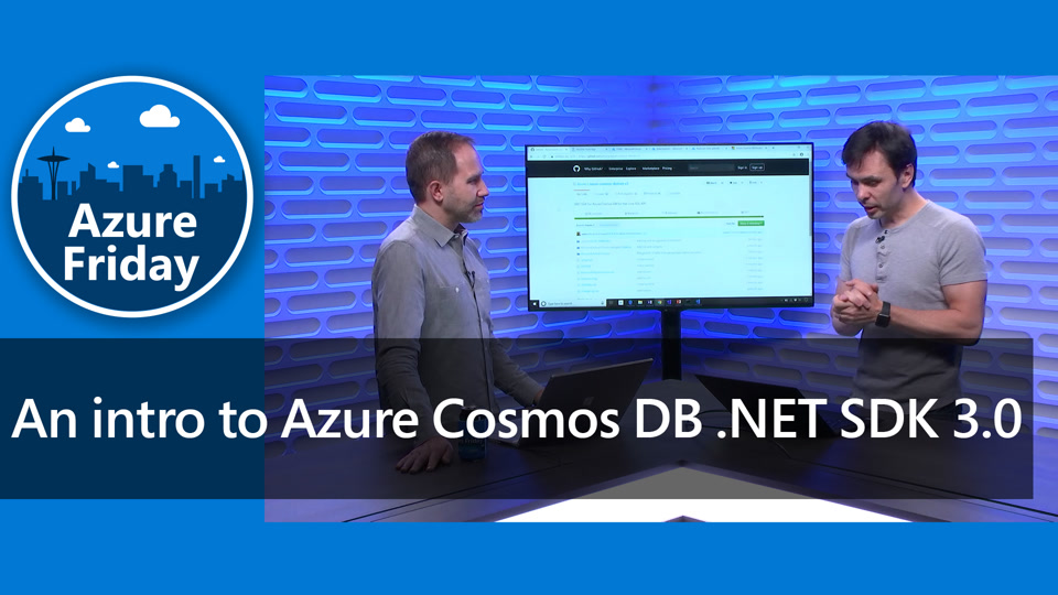An intro to Azure Cosmos DB .NET SDK 3.0
