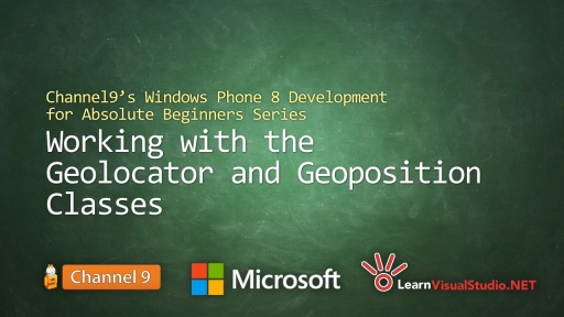 Part 25: Working with the Geolocator and Geoposition Classes
