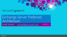 Exchange Server Preferred Architecture