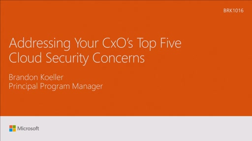 Address your CXO's top five cloud security concerns