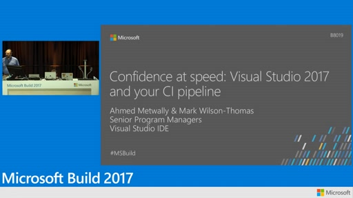 Confidence at speed: Visual Studio 2017 and your CI pipeline