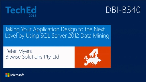 Taking Your Application Design to the Next Level by Using SQL Server 2012 Data Mining