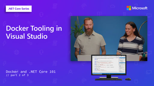 Docker Tooling in Visual Studio [2 of 3]