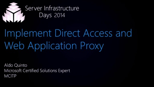 Windows Server 2012 R2: Implement Direct Access & Web Application Proxy - WS03