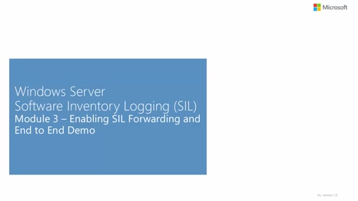 Software Inventory Logging: Enabling SIL Forwarding