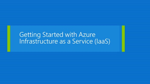 Getting started with Azure IaaS