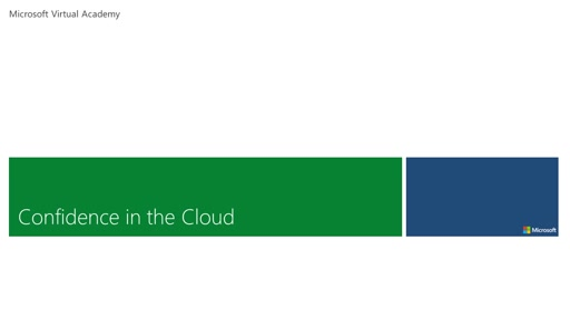Confidence In The Cloud - Module 1