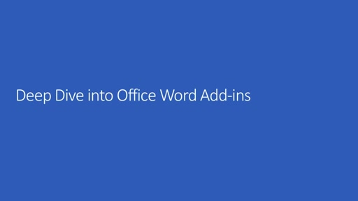 Deep Dive into Office Add-ins for Word