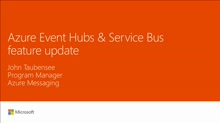 Get an Azure Event Hubs & Service Bus feature update