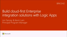 Build cloud-first Enterprise integration solutions with Logic Apps