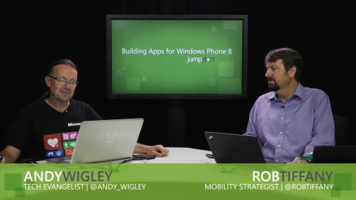 Building Apps for Windows Phone 8 Jump Start: (03) Building Windows Phone 8 Apps