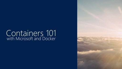 Containers 101 with Microsoft and Docker