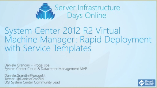 SC02 - System Center 2012 R2 Virtual Machine Manager: Rapid Deployment with Service Template