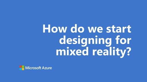 How do we start designing for mixed reality? | One Dev Question