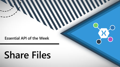 Share Files (Xamarin.Essentials API of the Week)