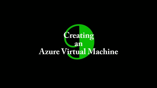 9: Creating an Azure Virtual Machine