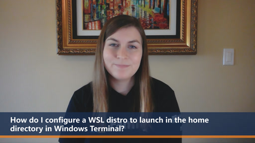 How do I configure a WSL distro to launch in the home directory in Windows Terminal? | One Dev Question