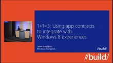 1+1=3: Using app contracts to integrate with Windows 8 experiences