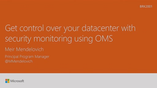 Get control over your datacenter with security monitoring using Operations Management Suite