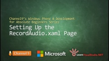 Part 19: Setting up the RecordAudio.xaml Page