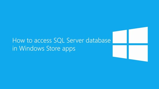 How to access data from SQL Server database in Windows Store app