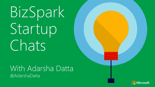 Ep1: BizSpark Startup Chats: Overview of startup support in the Canadian startup ecosystem