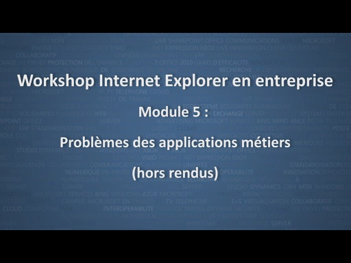 Workshop Internet Explorer en entreprise - module 5/12