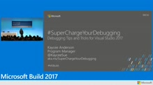 Supercharge your debugging in Visual Studio 2017