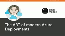 The ART of modern Azure Deployments