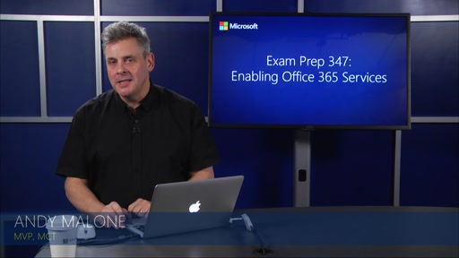 70-347: Enabling Office 365 Services