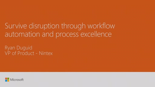 Survive disruption through workflow automation and process excellence