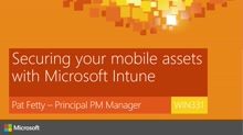 Securing your mobile assets with Microsoft Intune