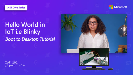 Hello World in IoT i.e Blinky - boot to desktop tutorial [7 of 9]