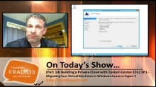 TechNet Radio: How to Migrate from VMware to Windows Azure or Hyper-V