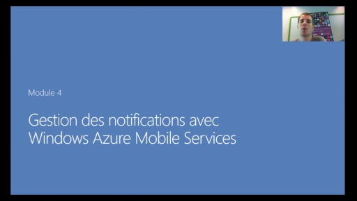 04 - Gestion des notifications avec Windows Azure Mobile Services