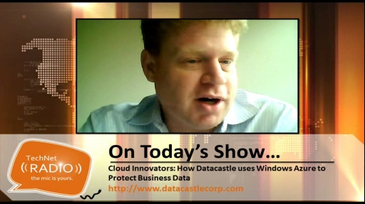 TechNet Radio: Cloud Innovators – How Datacastle uses Windows Azure to Protect Business Data