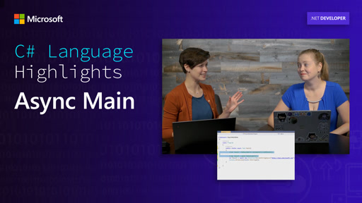 C# Language Highlights: Async Main