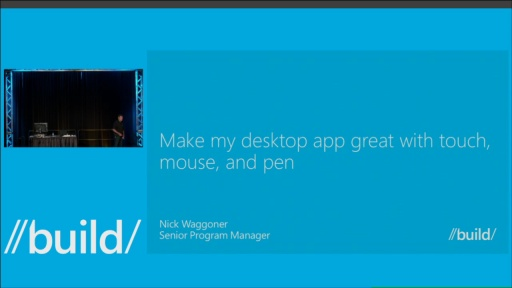 Make Your Desktop App Great with Touch, Mouse, and Pen