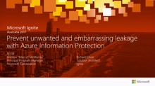 Prevent unwanted and embarrassing leakage with Azure Information Protection