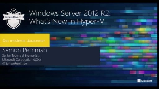Windows Server 2012 R2: What's New in Hyper-V