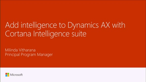 Add intelligence to Dynamics AX with Cortana Intelligence suite