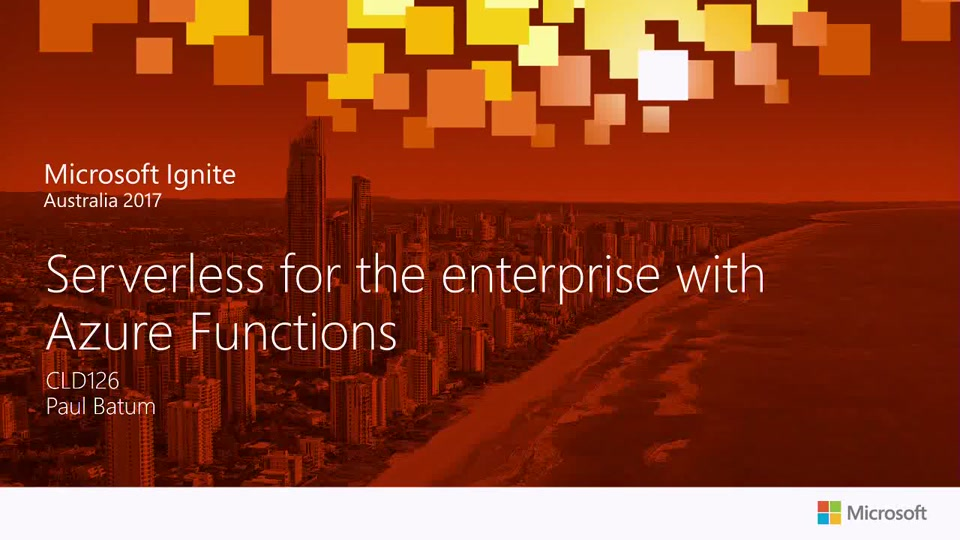 Serverless for the Enterprise with Microsoft Azure Functions