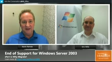 (Part 1) End of Support for Windows Server 2003 - Why Migrate?