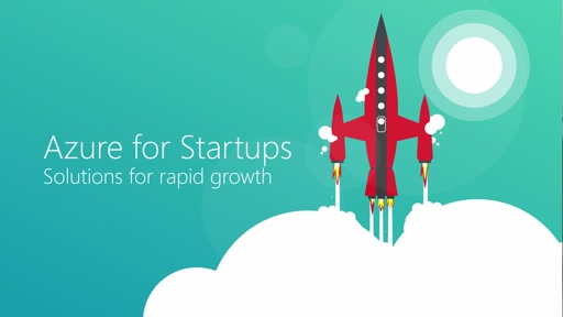 Azure for Startups: Solutions for rapid growth